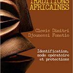 L'envoutement et les traditions africaines