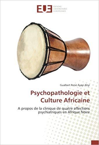 Psychopathologie et culture africaine