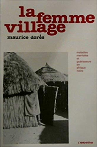 Femme village : maladies mentales et gué